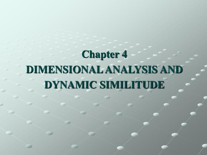 chapter 4 dimensional analysis and dynamic similitude n.
