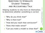 questions to stimulate student thinking and accountable talk2