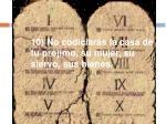 10 no codiciar s la casa de tu pr jimo su mujer su siervo sus bienes