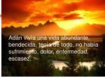 ad n viv a una vida abundante bendecida ten a de todo no hab a sufrimiento dolor enfermedad escasez