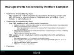 r d agreements not covered by the block exemption