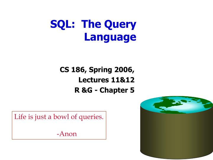 sql the query language n.
