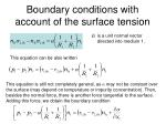 boundary conditions with account of the surface tension