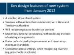 key design features of new system from january 2012