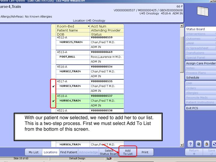 With our patient now selected, we need to add her to our list. This is a two-step process. First we must select Add To List from the bottom of this screen.