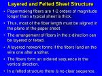 layered and felted sheet structure