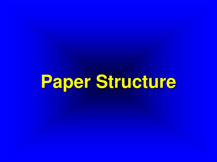 paper structure n.