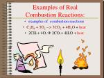 examples of real combustion reactions