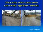 other areas where storm water may contact significant materials