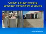 outdoor storage including secondary containment structures