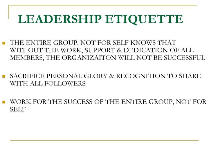 LEADERSHIP ETIQUETTE