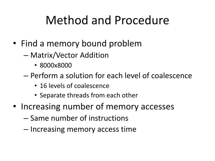 Method and Procedure
