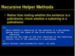 recursive helper methods1