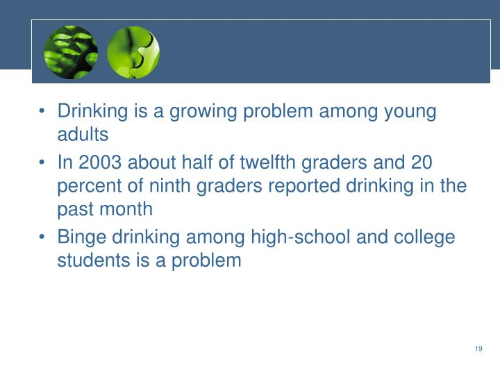 Drinking is a growing problem among young adults