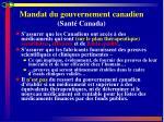 mandat du gouvernement canadien sant canada