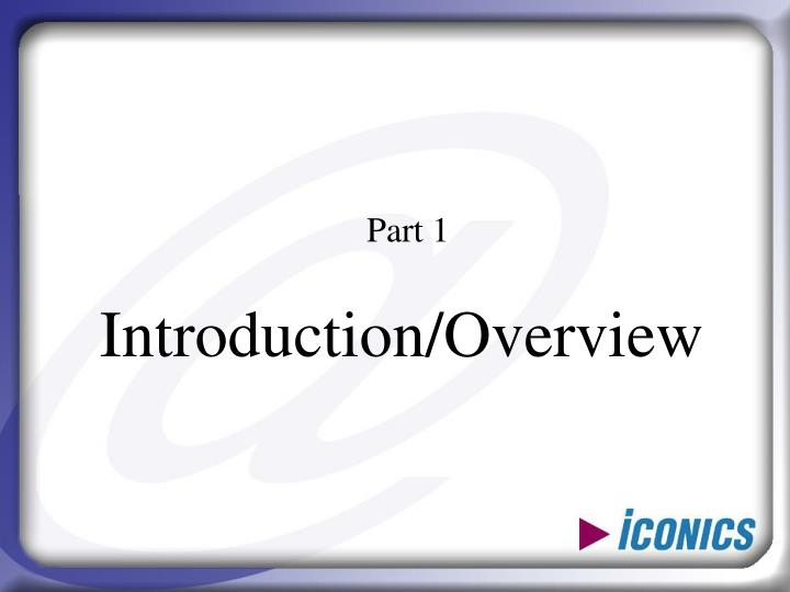 Introduction overview