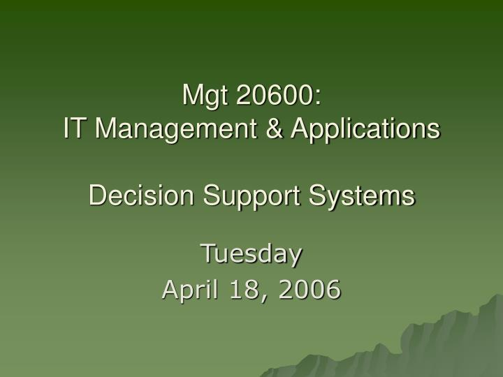 mgt 20600 it management applications decision support systems