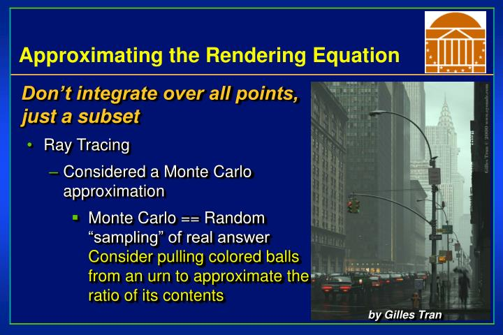 Approximating the Rendering Equation