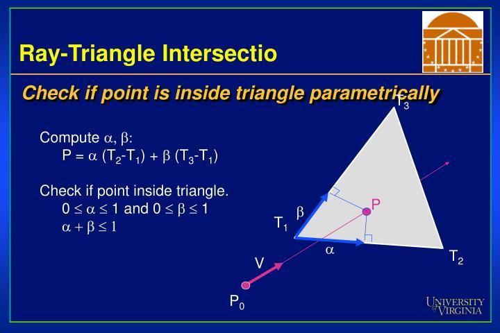 Ray-Triangle Intersectio