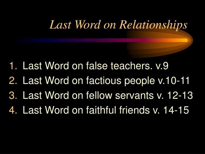 Last word on relationships