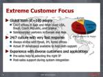 extreme customer focus