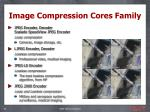 image compression cores family