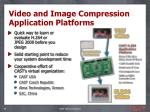 video and image compression application platforms