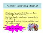 we do large group share out