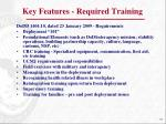 key features required training