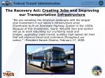 the recovery act creating jobs and improving our transportation infrastructure