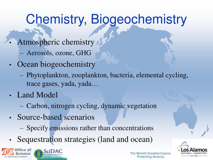 Chemistry, Biogeochemistry