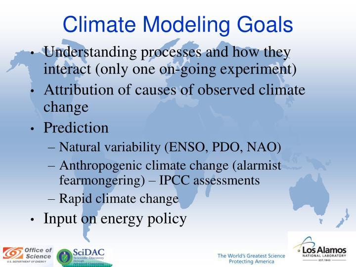 Climate modeling goals