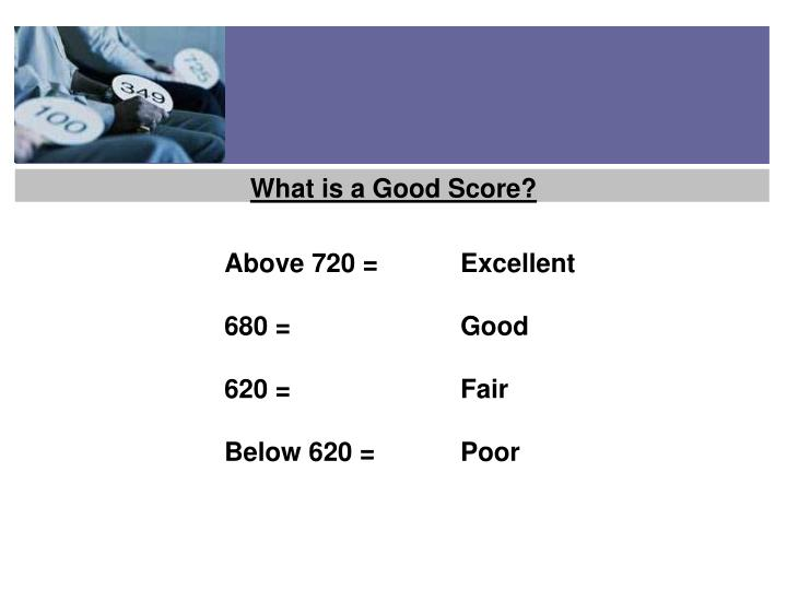 What is a Good Score?