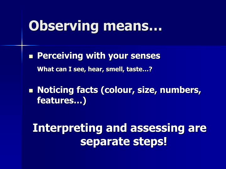 Observing means