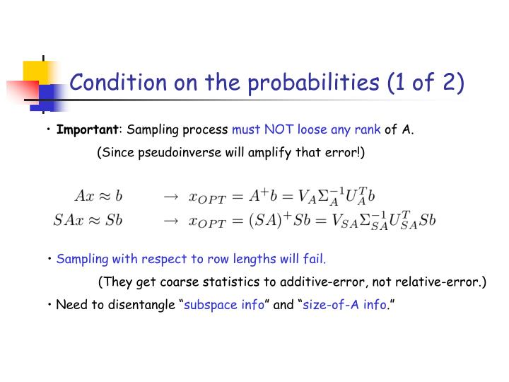 Condition on the probabilities (1 of 2)