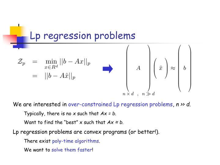 Lp regression problems