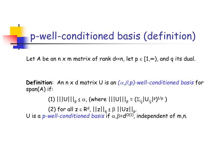 p-well-conditioned basis (definition)
