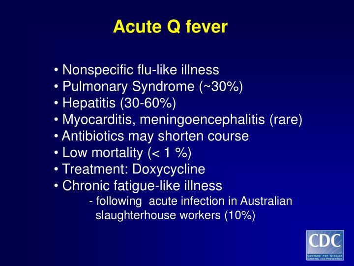 Acute Q fever