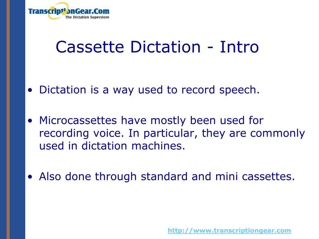 Cassette Dictation - Intro