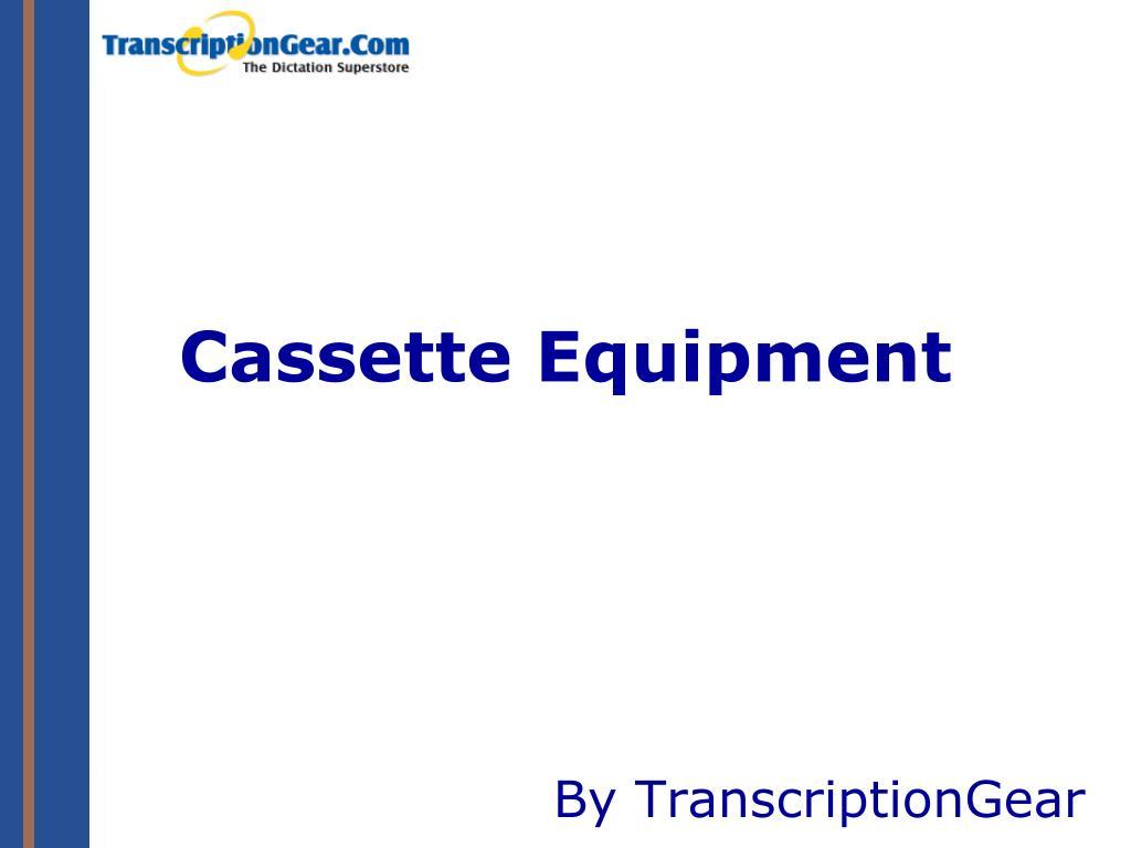 cassette equipment l.