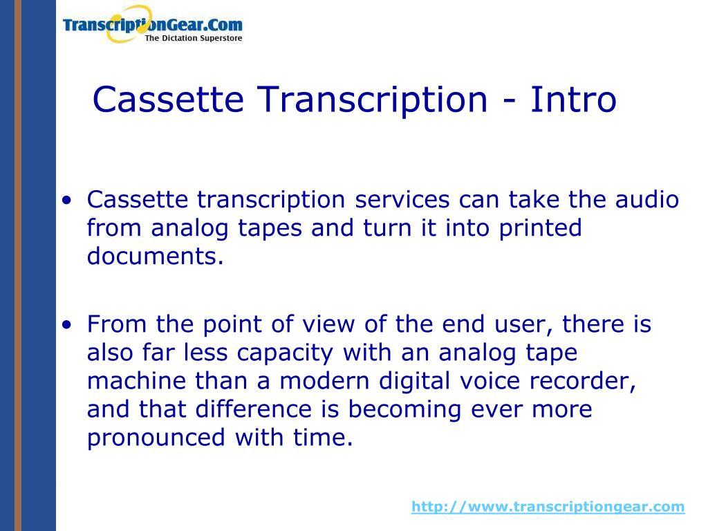 Cassette Transcription - Intro