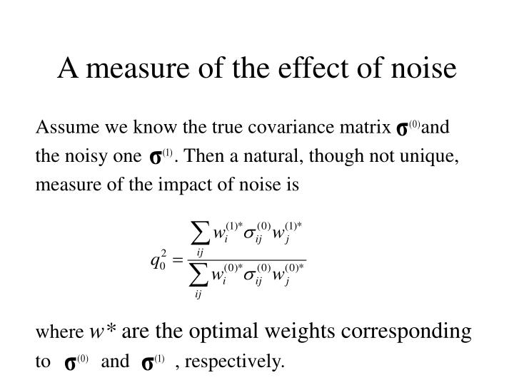 A measure of the effect of noise