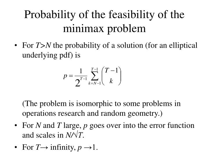 Probability of the feasibility of the minimax problem
