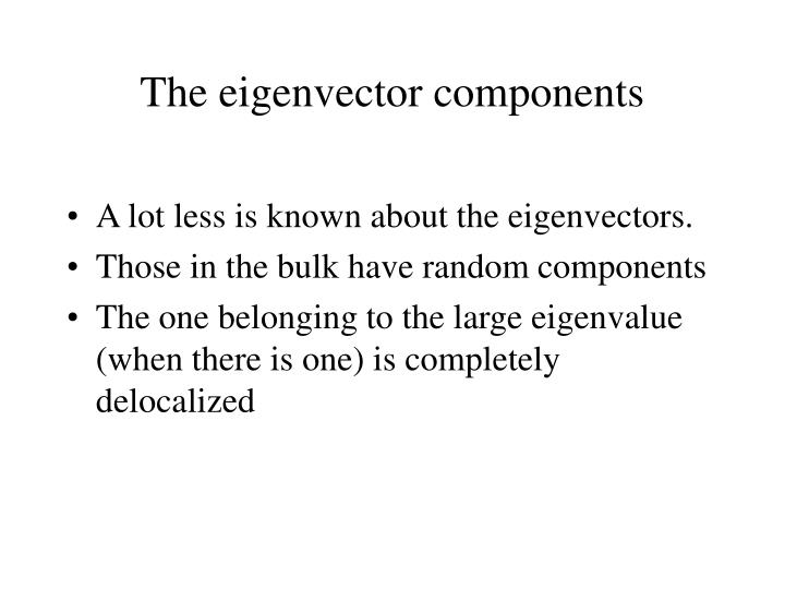 The eigenvector components