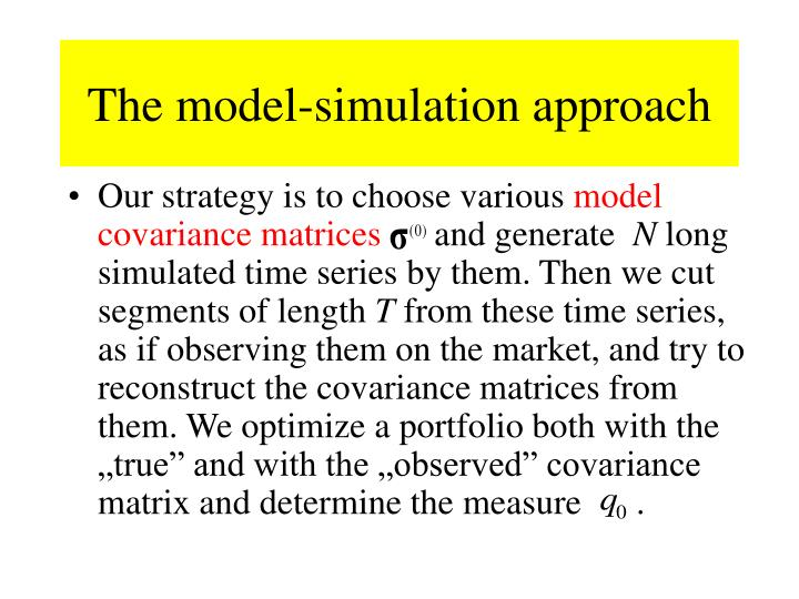 The model-simulation approach