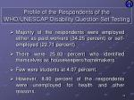 profile of the respondents of the who unescap disability question set testing6