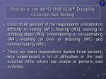 results of the who unescap disability question set testing