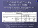 who unescap disability question set testing12