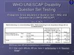 who unescap disability question set testing14