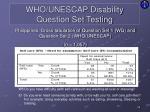 who unescap disability question set testing17